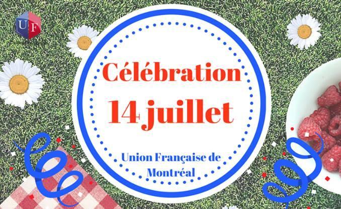 Le 14 juillet à l'Union Française de Montréal