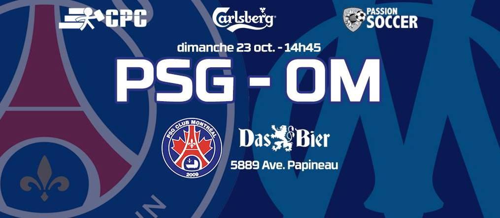 PSG-OM, à voir à Montréal ce dimanche au Das Bier