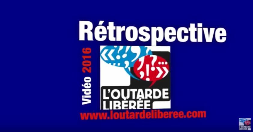Rétrospective 2016 des reportages vidéo de l'Outarde Libérée