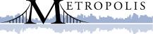 Metropolis commence aujourd'hui à Montréal